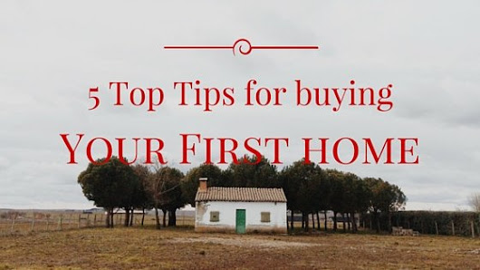 5 top tips for buying your first home - Soper-Powell.com