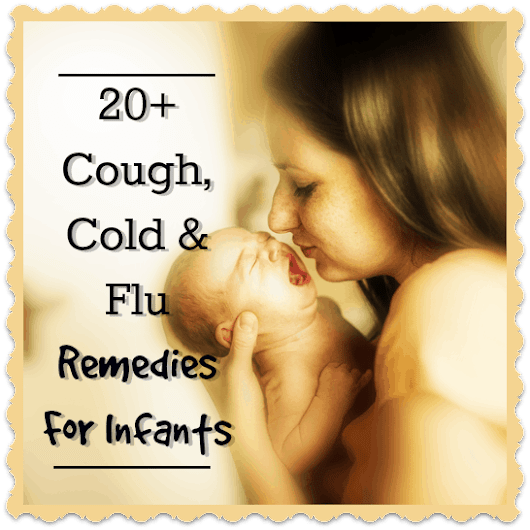 Sick Baby? 20+ Cough & Cold Remedies For Infants - Trimester Talk