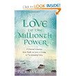 Love to the Millionth Power: A Woman's Journey from Death, to Love, to Living in the Immortal Now: Patricia Grabow: 9780989714600: Amazon.com: Books