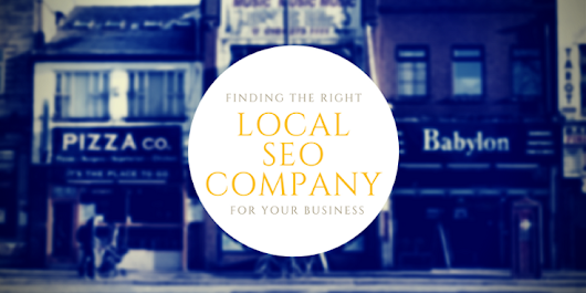 Finding the Right Local SEO Company for Your Business