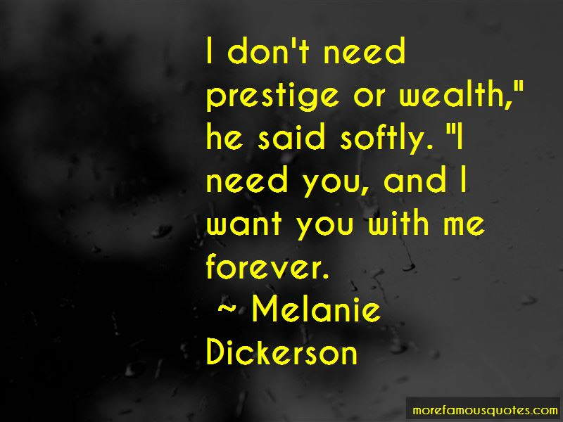 I Want You With Me Forever Quotes Top 46 Quotes About I Want You