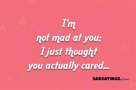 I Actually Thought You Cared Quotes