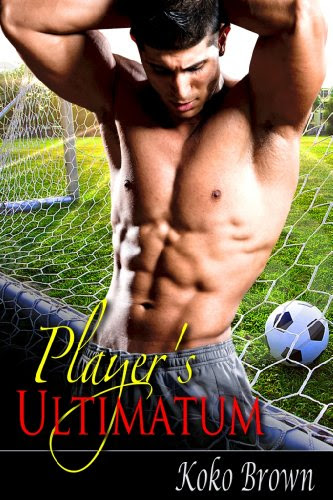 Player's Ultimatum by Koko Brown