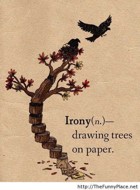 Irony Quote Thefunnyplace