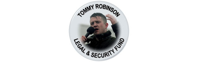 Tommy Robinson - Legal and Security Fund