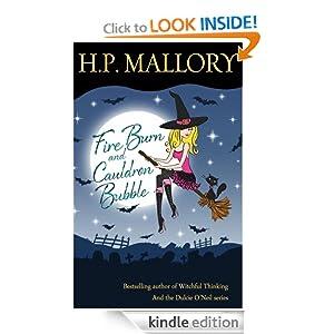 Fire Burn and Cauldron Bubble, a Paranormal Romance (Jolie Wilkins Series, Book #1)
