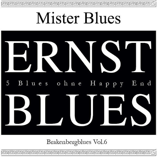 Brakenberg Blues, Vol. 6: Ernst Blues