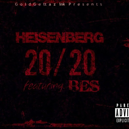 Heisenberg - 20/20 (Deep Cover Remix) feat. Bes