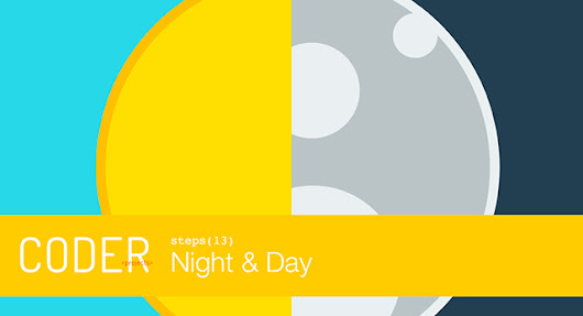 Night and Day | Coder Projects