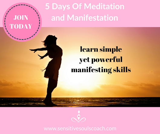 Join The 5 Days Of Meditation And Manifestation