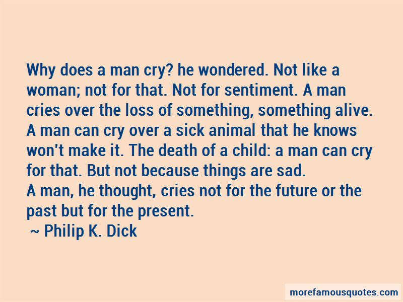 Man Cries Quotes Top 49 Quotes About Man Cries From Famous Authors