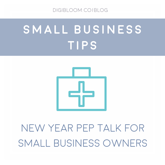 Start As You Mean To Go On - New Year Pep Talk For Small Business Owners!