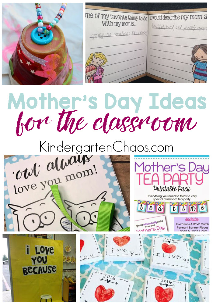 20 Mothers Day Gift Classroom Ideas For Kindergarten