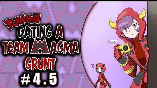 dating a team magma grunt english Dating a team magma grunt chapter 12 english this story about dating a team magma grunt is too darn cutemms_gav translated this adorable story created by kdk5011servant = man consists of two attached friends, the body and the minddon't let them get any cripple stuff off youyou afterwards so enamoured of this offspring of.
