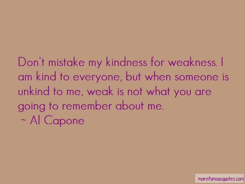Quotes About Kindness Not Weakness Top 15 Kindness Not Weakness