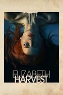 فيلم Elizabeth Harvest 2018 مترجم اون لاين بجودة 1080p