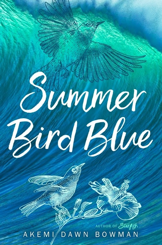 REVIEW: Summer Bird Blue by Akemi Dawn Bowman