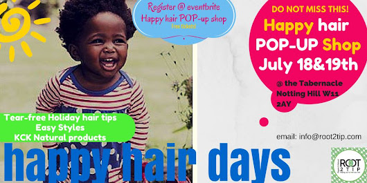 Upcoming Event: Happy Hair Day Pop Up Shop- 18th-19th July @ The Tabernacle Notting Hill