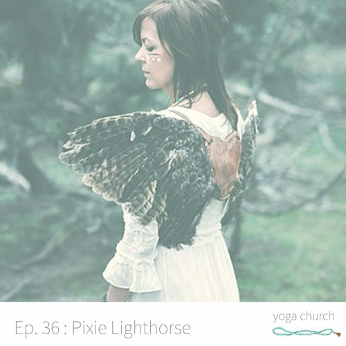 Episode 36: Honoring Voice with Pixie Lighthorse by Yoga Church
