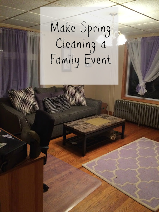 Make Spring Cleaning a Family Event
