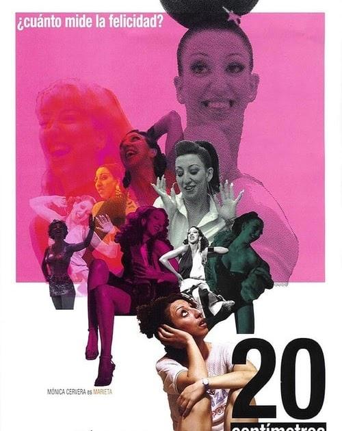 Hd 1080p 20 Centímetros 2005 Película Completa En Español Latino Mega Videos Líñea