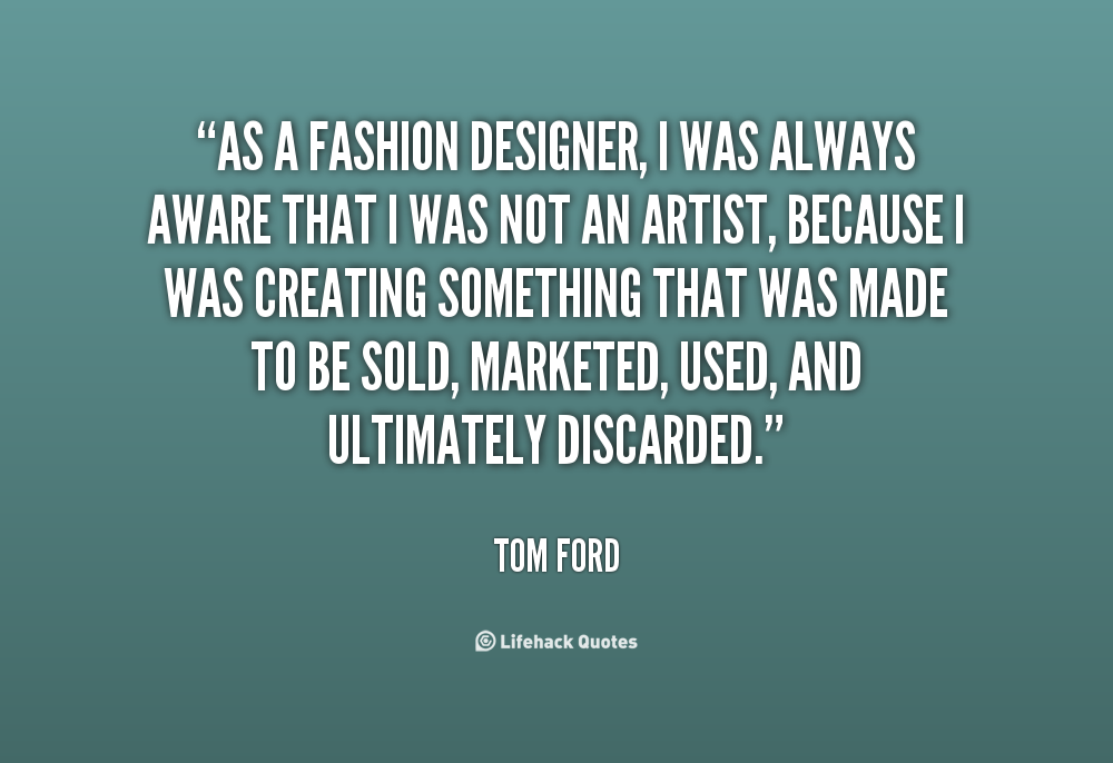 Fashion Designer Quotes And Sayings. QuotesGram
