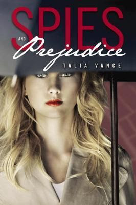 New arrival: Spies and Prejudice by Talia Vance