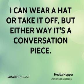Quotes About Wearing A Hat. QuotesGram
