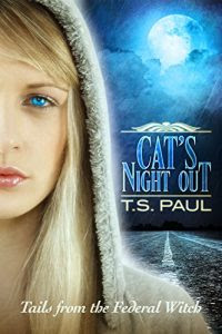 Cat's Night Out by T.S. Paul