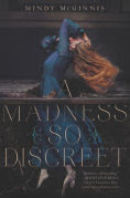 Title: A Madness So Discreet, Author: Mindy McGinnis