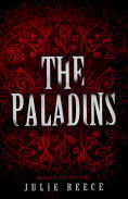 Title: The Paladins, Author: Julie Reece