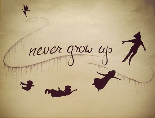 Never Grow Up Quote Picture