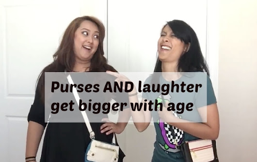 Purses AND laughter get bigger with age