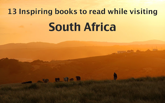 13 Inspiring books to read while visiting South Africa - The Travelling Chilli
