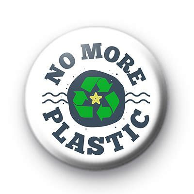 No More Plastic ECO Button Badge : Kool Badges