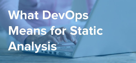 What DevOps Means for Static Analysis - NDepend