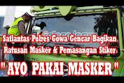 """Ops Lilin 2020, Satlantas Polres Gowa Tak Hentinya Berbagi Masker dan Stiker """"Ayo Pakai Masker"""""""