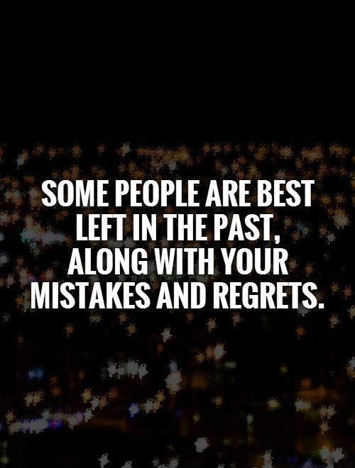 Forget The Past Quotes Sayings Forget The Past Picture Quotes