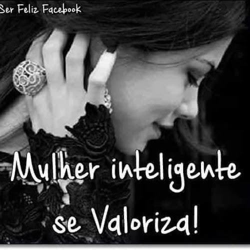 Frases Do Facebook Mulher Inteligente Se Valoriza Pontos De Vista