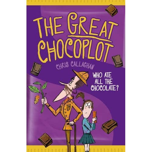 The Great Chocoplot by Chris  Callaghan — Reviews, Discussion, Bookclubs, Lists