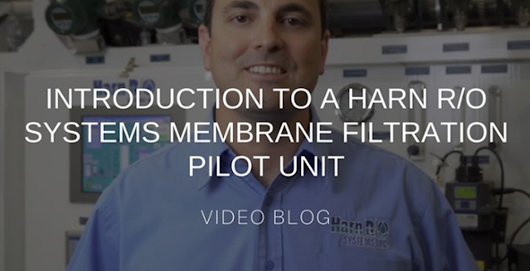 Introduction to a Harn R/O Systems Membrane Filtration Pilot Unit