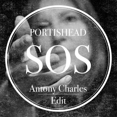 Portishead - SOS(Abba Cover/Antony Charles edit) - FREE DOWNLOAD