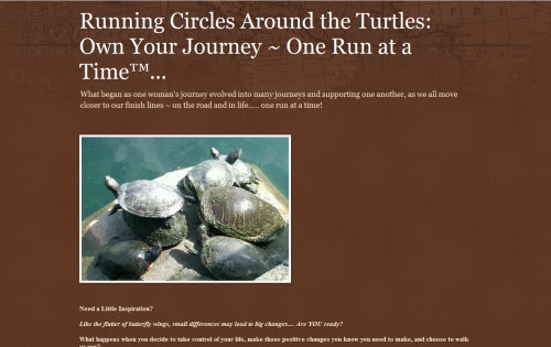 Running Circles Around the Turtles: Own Your Journey. One Run at a Time....