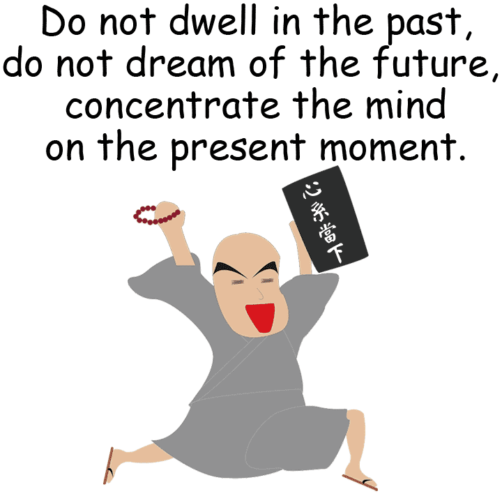 Buddha the present moment