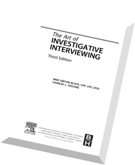 The Art Of Investigative Interviewing Third Edition
