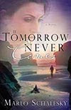 If Tomorrow Never Comes from Marlo Schalesky