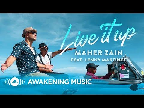 Maher Zain  Live It Up feat. Lenny Martinezتنزيل اغنية ماهر زين 2019