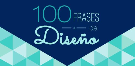 Las 100 Frases Mas Inspiradoras Del Diseno El Poder De Las Ideas