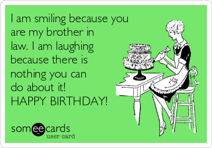 95 Happy Birthday Brother Ecards Happy Birthday Ecards For Him