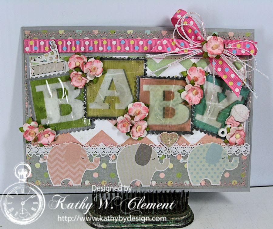 Kathy by Design/Baby Elephant Card for RRR
